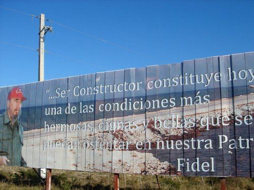roadside message from nations father Fidel Castro